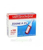 Mercurochrome Eosine à 2% Unidoses 10 x 2ml à Cenon